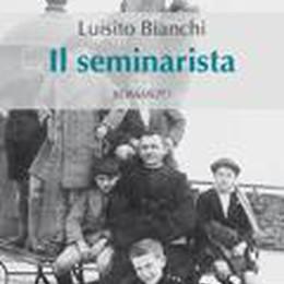 Vite in seminario sotto il fascismo, tra fede e storia