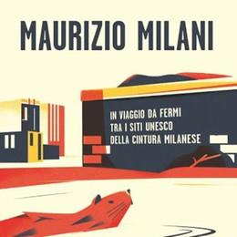 La provocazione di Milani: il Lambro tra i siti dell'Unesco