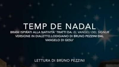 Il Natale in dialetto con Bruno Pezzini - Parte terza